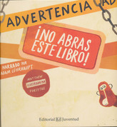 Advertencia: ¡no abras este libro! - Warning: Do Not Open This Book!