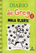 Diario de Greg 8: Mala suerte - Diary of a Wimpy Kid: Hard Luck