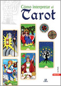 Cómo interpretar el Tarot - How to Interpret the Tarot