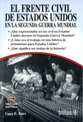 El frente civil de los Estados Unidos en la Segunda Guerra Mundial - World War II Home Front