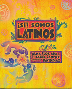 ¡Sí! Somos latinos - Yes! We Are Latinos
