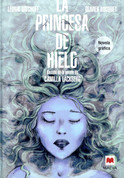 La princesa de hielo. Novela gráfica - The Ice Princess Graphic Novel