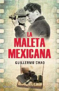 La maleta mexicana - The Mexican Suitcase