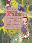 Diario de Pilar en Amazonas - Pilar's Diary in the Amazon
