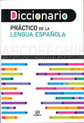 Diccionario práctico de la lengua española - Everyday Spanish Dictionary