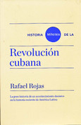 Historia mínima de la Revolución cubana - Brief History of the Cuban Revolution