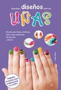 Divertidos diseños para tus uñas - Fun Designs for Your Nails