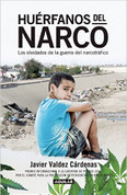 Huérfanos del narco - Orphans of the Drug Trade
