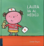 Laura va al médico - Laura Goes to the Doctor