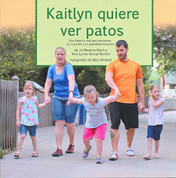 Kaitlyn quiere ver patos - Kaitlyn Wants to See Ducks