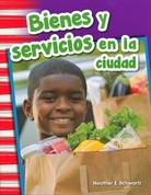 Bienes y servicios en la ciudad - Goods and Services Around Town