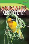 Animales arquitectos - Animal Architects