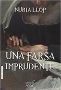 Una farsa imprudente - An Unwise Farce