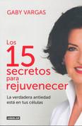 Los 15 secretos para rejuvenecer - 15 Secrets for Rejuvenation