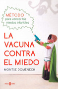 La vacuna contra el miedo - The Vaccine Against Fear