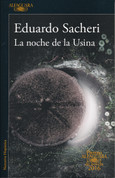 La noche de la Usina - The Night of the Heroic Losers
