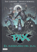 Pax 4. El mensajero del mal - Pax 4. The Messenger of Evil