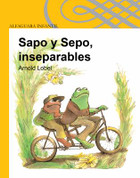 Sapo y Sepo, inseparables - Frog and Toad Together