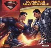 Superman salva Smallville - Superman Saves Smallville