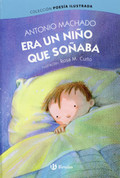 Era un niño que soñaba - Once a Little Boy Was Dreaming