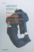 Física de lo imposible - Physics of the Impossible