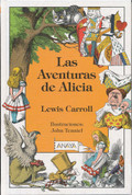 Las aventuras de Alicia - Alice's Adventures in Wonderland. Through the Looking-Glass
