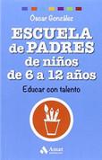 Escuela de padres de niños de 6 a 12 años - Parenting Elementary School Kids