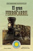 El gran ferrocarril - Railroad! A Story of the Transcontinental Railroad