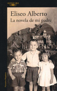 La novela de mi padre - My Father's Novel