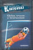 Goles, trucos y bravucones - Goals, Tricks, and Bullies