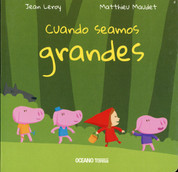 Cuando seamos grandes - When We're All Grown Up