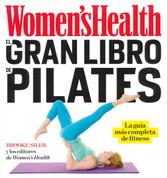 El gran libro de pilates - The Woman's Health Big Book of Pilates