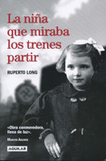 La niña que miraba los trenes partir - The Girl Who Watched the Trains Leave