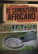 El cementerio africano - The African Burial Ground