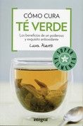 Cómo cura té verde - The Healing Power of Green Tea