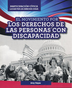 El movimiento por los derechos de las personas con discapacidad - Disability Rights Movement