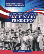 El movimiento por el sufragio femenino - Women's Suffrage Movement