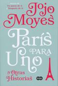 París para uno y otras historias - Paris for One and Other Stories
