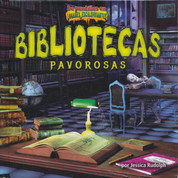 Bibliotecas pavorosas - Spooky Libraries
