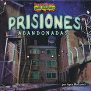 Prisiones abandonadas - Deserted Prisons