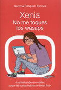 Xenia no me toques los wasaps - Xenia Don't Touch My WhatsApps