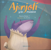 Ajonjolí y la música - Ajonjoli and the Music