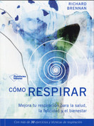 Cómo respirar - How to Breathe