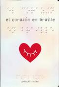 El corazón en braille - Heart in Braille