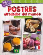 Arte y cultura: Postres alrededor del mundo - Art and Culture: Desserts Around the World