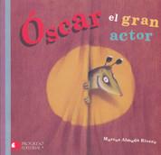 Óscar el gran actor - Oscar the Great Actor