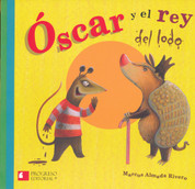 Óscar y el rey del lodo - Oscar and the King of Mud