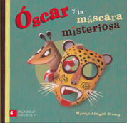 Óscar y la máscara misteriosa - Oscar and the Mysterious Mask