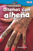 Manualidades: Diseños con alheña - Make It: Henna Designs