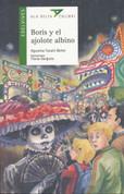 Boris y el ajolote albino - Boris and the Albino Axolotl